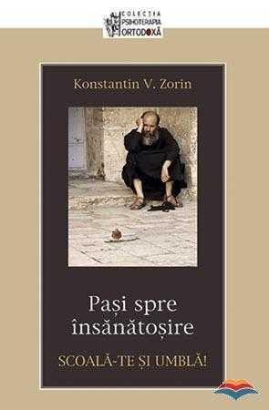 zorin_konstantin_v-scoala-te_si_umbla_pasi_spre_insanatosire